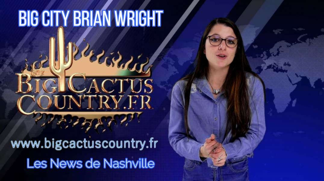 BIG CITY BRIAN WRIGHT  - Les News de Nashville S01E14