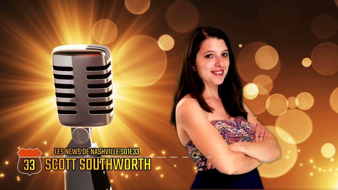 SCOTT SOUTHWORTH - Les News de Nashville S01E33
