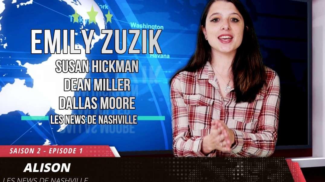 S02E01 EMILY ZUZIK + Susan Hickman, Dean Miller, Dallas Moore - Les news de Nashville