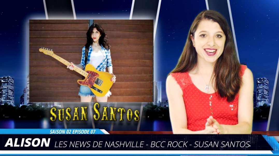 S02E07 SUSAN SANTOS - Les News de Nashville BCC Rock