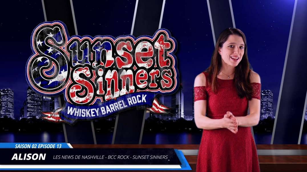 S02E13 SUNSET SINNERS - Les News de Nashville BCC Rock