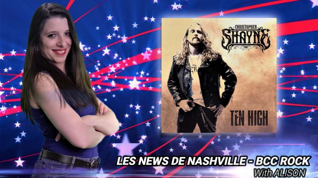 S02E16 CHRISTOPHER SHAYNE - Les News de Nashville BCC Rock