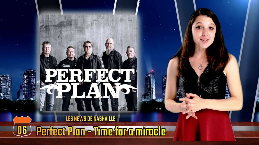 N°41 - S02E06 PERFECT PLAN - Les News de Nashville BCC Rock
